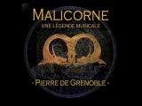 Malicorne - Pierre de Grenoble