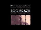 Zoo Brazil - River (Mr. Bizz Remix) Deeperfect