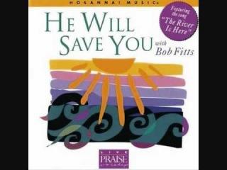 He Will Save You - Hosanna! Music HM071 (Bob Fitts)