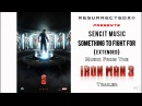 Iron Man 3 Trailer Music - Extended Version (Sencit Music - Something To Fight For) HQ