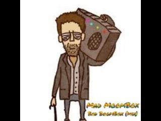 Mad Moombox - Bad boombox (Aggressive Rhythm of Moombahcore)
