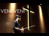 Veni, Veni (O Come, O Come Emmanuel) - Mannheim Steamroller - Daniel Jang