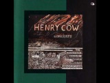Henry Cow - Nirvana For Mice &amp The Ottowa Song