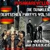 19.04.2014 - Die Dunklen Deutschen Partys vol.58