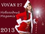 Vovan 27 - Новогодний Megamix