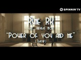 Rune RK ft. Andreas Moe - Power Of You And Me (Teacup) [Teaser]