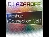 Jay Sean feat. Pitbull - I'm All Yours (DJ AzarOFF Mashup Connection Vol.1)