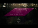 Tony Betties - You and I (Isaac Tichauer Remix)