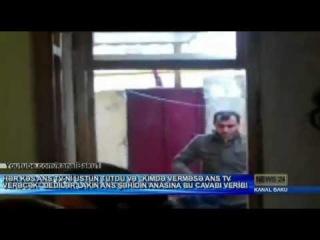 Əsgər Ceyhunun anası ans tv-ni evdən qovdu səbəb KanalBaku da 10.01.2013 (18+)