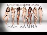 Bah samba - Lets The Drums Speak