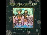 R. Carlos Nakai &amp William Eaton - Ancestral Voices