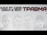K.R.A - Trawma feat Czar, Don-A, Som) 2011