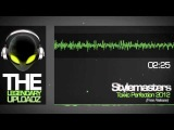 Stylemasters - Toxxic Perfection 2012 FULL HQ + HD FREE RELEASE