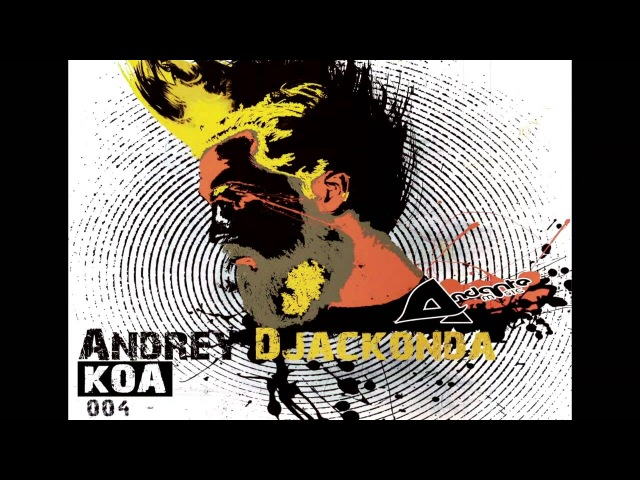Andrey Djackonda - KOA EP [AMUOO4].mov