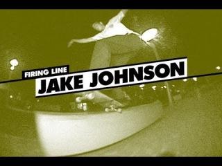 Firing Line: Jake Johnson !!!