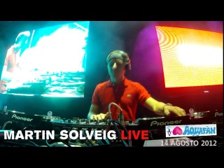 Aquafan: Martin Solveig 14 Agosto 2012 - webcam in consolle 2/3
