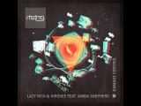 Lazy Rich &amp Hirshee feat Amba Shepherd - Damage Control (Infinity Life Remix)