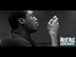 Meek Mill - The Making Of Dream Chasers 2 (Part 2)