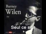 Seul ce soir par Barney Wilen