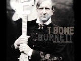 T Bone Burnett - There Would Be Hell To Pay