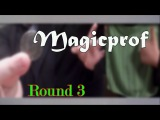 The Battle of Magicians 2012 (Round 3)