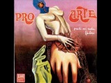 Pro Arte - Ko vječnu tugu nosi, taj ima pravo da pjeva (1970)