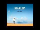 rai 2012 - cheb khaled Hiya Hiya (feat. Pitbull) New 2012
