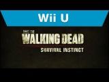 Wii U - The Walking Dead: Survival Instinct Official Trailer