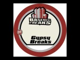 Basement Freaks -  Gipsy Break (breakbeat junkie vs djp remix)