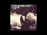DJ Winn feat Freeman &amp Drilla - All About You (Fon.Leman Remix)
