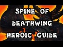 Spine of Deathwing 10 Man Heroic Dragon Soul Guide - FATBOSS