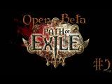Играем в Path of Exile ОБТ - Серия 2 [Медицинский сундук]