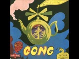 Gong - Flying Teapot (Radio Gnome Invisible Part 1) Full Album