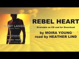 Heather Lind on the REBEL HEART audiobook