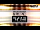 Planet Perfecto - Bullet in the Gun (Gary Maguire Remix) Global Selection Winner