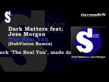 Dark Matters feat. Jess Morgan - The Real You (DubVision Remix)