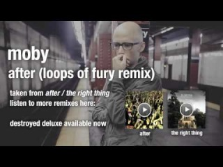 Moby - After (The Loops Of Fury) HQ audio