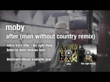 Moby - After (Man Without Country Remix)