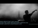 Dash Berlin Feat. Kate Walsh - When You Were Around (Ferry Corsten Fix) (With Lyrics)