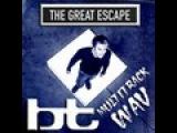 BT ft. Caroline Lavelle - The Great Escape (Vladimir Naumov Club Mix)