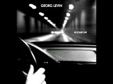 Georg Levin -- In Your Car