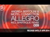 Andrea Bertolini &amp Motel Connection - Allegro (Spartaque Touch) (Available April 21)