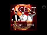 Akcent feat. Dollarman - Spanish Lover