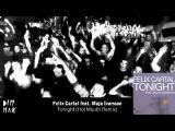 Felix Cartal - Tonight feat. Maja Ivarsson (Hot Mouth Remix)