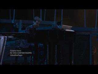 ED ERO CONTENTISSIMO - Tiziano Ferro Live Tour 2009
