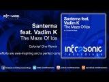 Santerna feat. Vadim K - The Maze Of Ice (Colonial One Remix) Infrasonic
