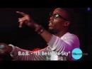 B.o.B. - I'll Be In The Sky (Live)