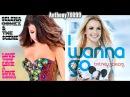 Britney Spears vs. Selena Gomez - I Wanna Love Songs (I Wanna Go vs. LYLALS) (Mashup Mix)