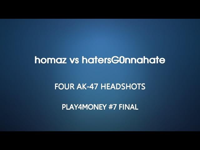PLAY4MONEY 7 Final - HOMAZ vs hatersG0nnahate