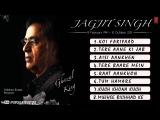 Best Of Jagjit Singh Ghazals Jukebox - A Tribute To The King Of Ghazals